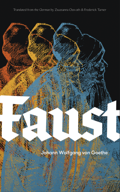 Faust: A New Translation with Illustrations