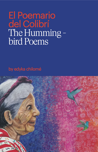 El Poemario del Colibrí | The Hummingbird Poems