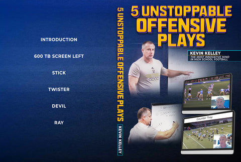 5 Unstoppable Offensive Plays by Kevin Kelley