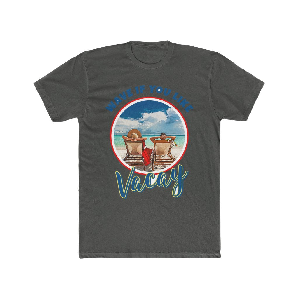 Vacation WaveIfYouLike - Men's Cotton Crew T-Shirt