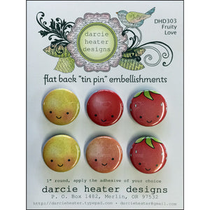 "Darcie's Heart & Home: Flat Back ""Tin Pin"" Embellishments - Fruity Love DHD303"