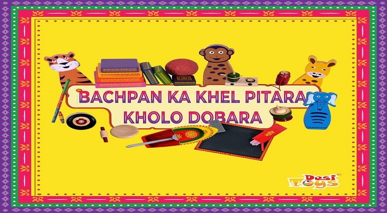 5 Reasons Why You Should Buy Indian Traditional Toys from Desi Toys