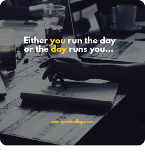 Either You Run The Day…