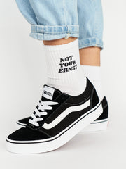 "Socks ""NOT YOUR ERNST"""