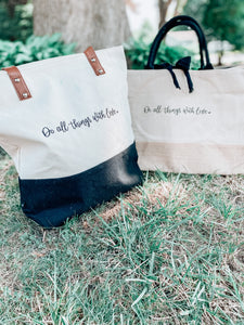 Do All Things With Love Tote