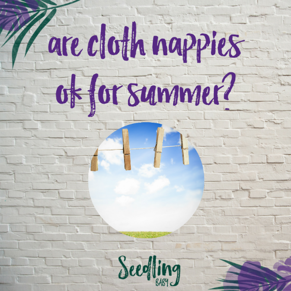 Which Cloth Nappy is Best for Hot Weather