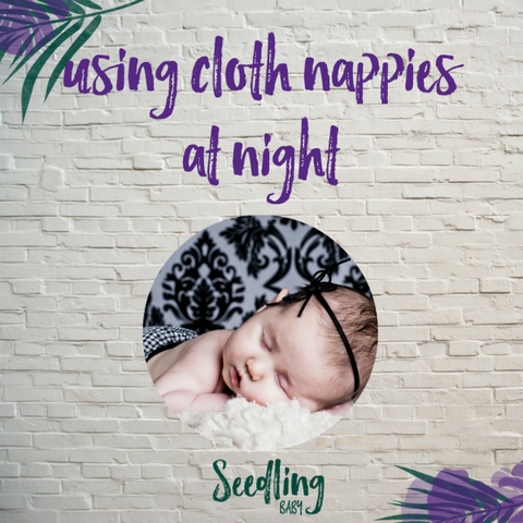 Using Cloth Nappies at Night: It Can Be Done