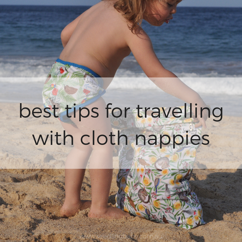 Travelling with Cloth Nappies: Top Tips to Use a Reusable Nappy During Travel