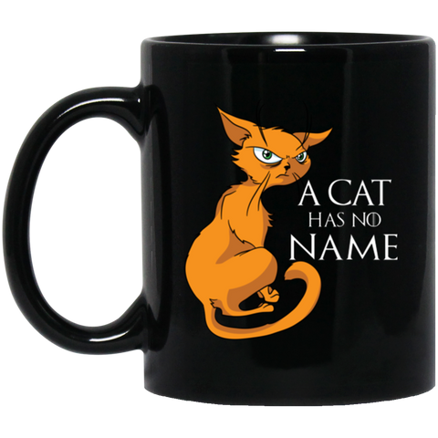 A Cat Has No Name Cat Coffee Mug