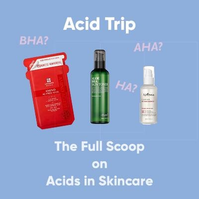 Acids in Skincare: The Good, the Bad, the M-AZING