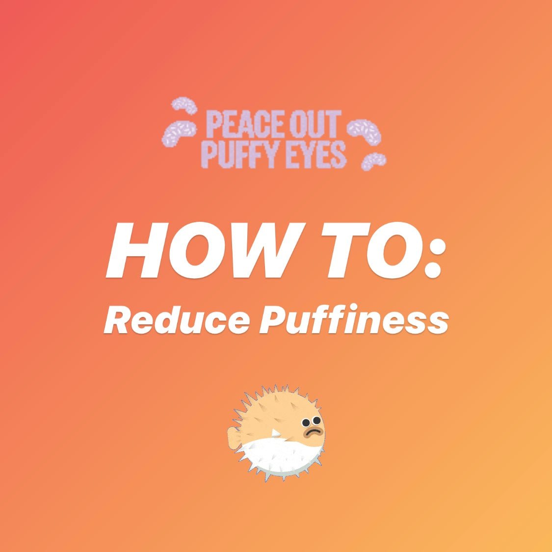 How To Reduce Puffiness thumnail