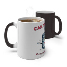 Load image into Gallery viewer, COLOR CHANGING MUG | Can the Curb