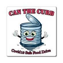 Load image into Gallery viewer, MAGNET | Can The Curb | Covid-19 Safe Food Drive