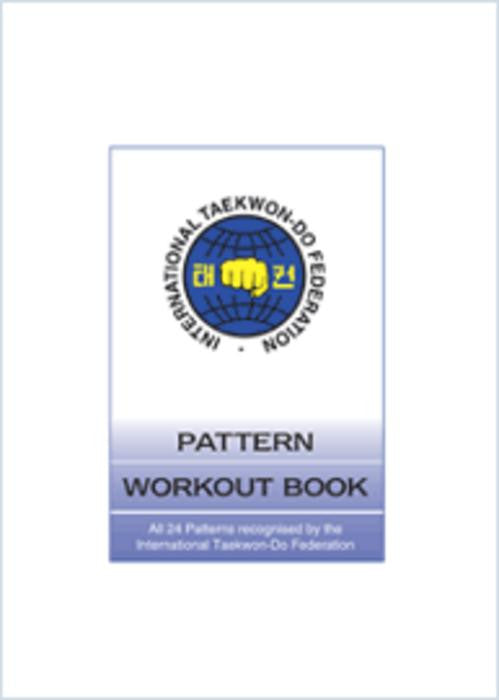 410014 ITF Taekwon-Do Pattern Work-Out book