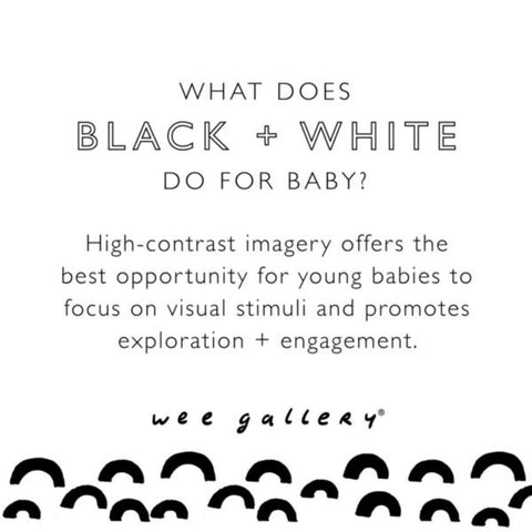 A what does black and white do for baby by wee gallery