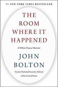The Room Where It Happened: White House Memoir paulabestdeals.myshopify.com