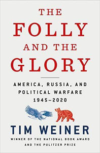 The Folly and the Glory: America, Russia, and Political Warfare 1945–2020 paulabestdeals.myshopify.com