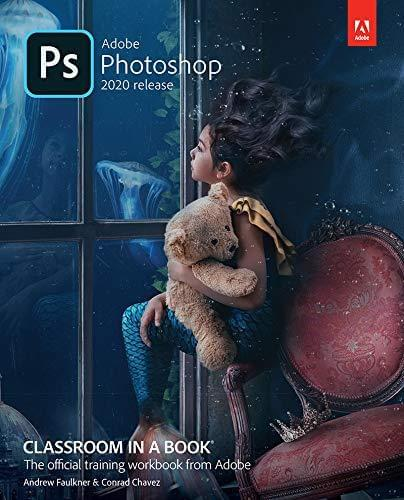 Adobe Photoshop Classroom in a Book (2020 release) paulabestdeals.myshopify.com