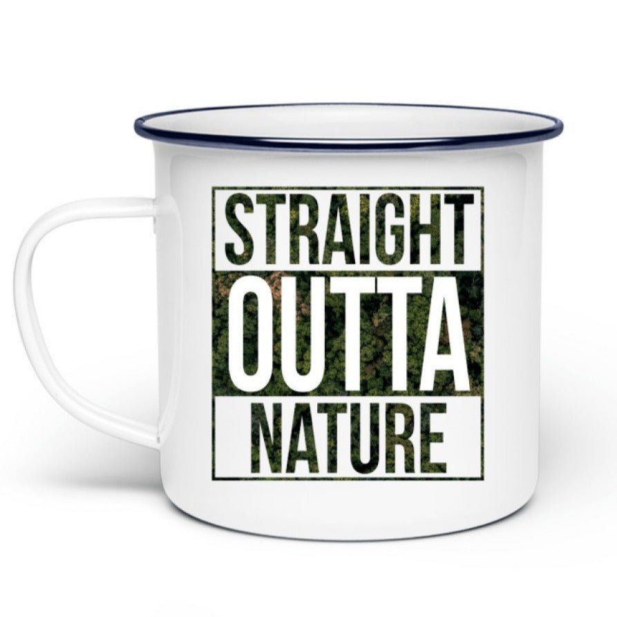 Straight outta nature Emaille Tasse