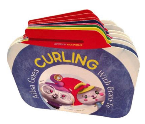 Ailsa Goes Curling With Grani-Te CHILDREN'S BOOK