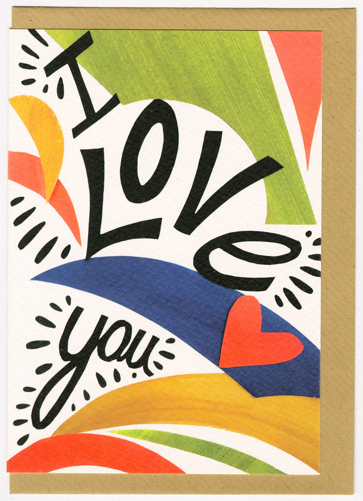 Collaged card in green, orange, blue an yellow. I Love you is written in a hand written bold style.