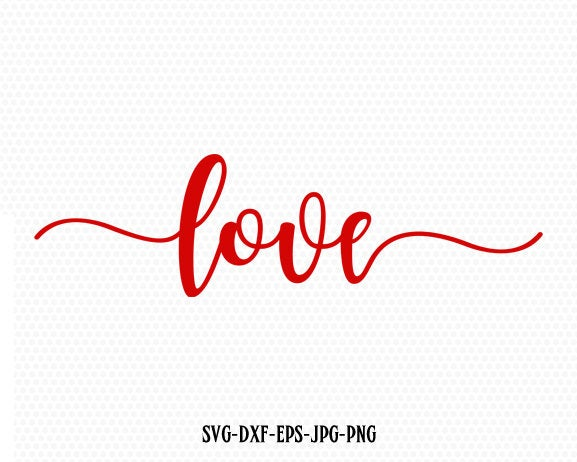Love Valentine SVG, Valentines Day SVG, Love SVG, CriCut Files frame svg jpg png dxf Silhouette cameo