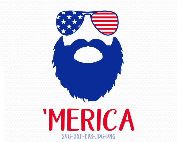 merica beard svg, Fourth Of July SVG, 'Merica svg,  4th of July Svg, Patriotic SVG, America Svg, Cricut, Silhouette Cut File, svg dxf eps
