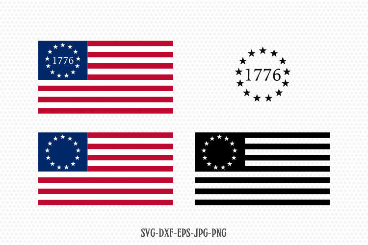 Betsy Ross 1776 13 Stars States Flag  July 4th Independence Day patriotic Cricut svg, 4th of July Svg, Cricut Silhouette Cut File svg