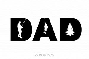 Fishing Dad SVG, fathers day svg, dad svg, father's day svg, papa svg, daddy svg, svg file for cricut and silhouette ,jpg png dxf eps