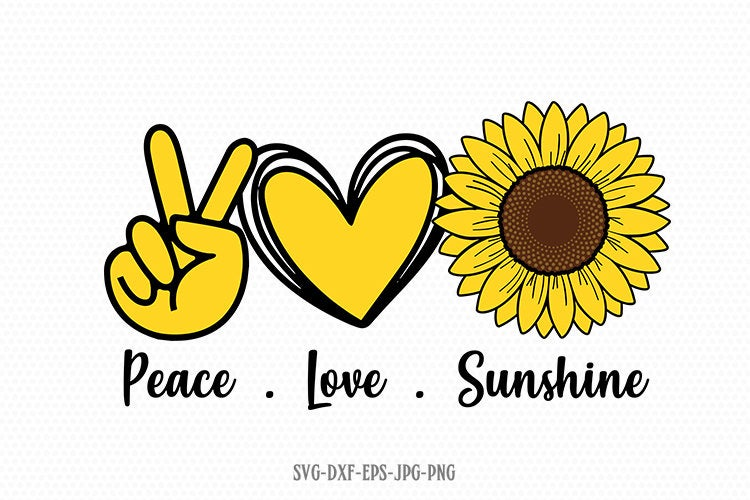 Peace love sunshine svg, Sunflower svg, Peace Love SVG, Hand Peace Sign SVG, Hand Drawn Heart Svg, svg for Cricut Silhouette png jpg dxf