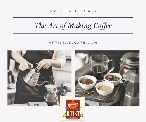 Artista el Café, the art of making coffee
