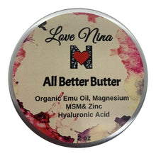 Load image into Gallery viewer, Magnesium and Emu Oil Cream *All Better Butter* 2oz with Hyaluronic Acid - MSM - Zinc - MENTHOL - Organic Shea Butter! Soothes Discomfort & Pain!