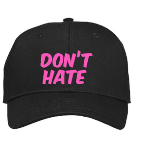 Don´t Hate - Cap