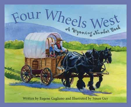 A WYOMING Number Book: Four Wheels West