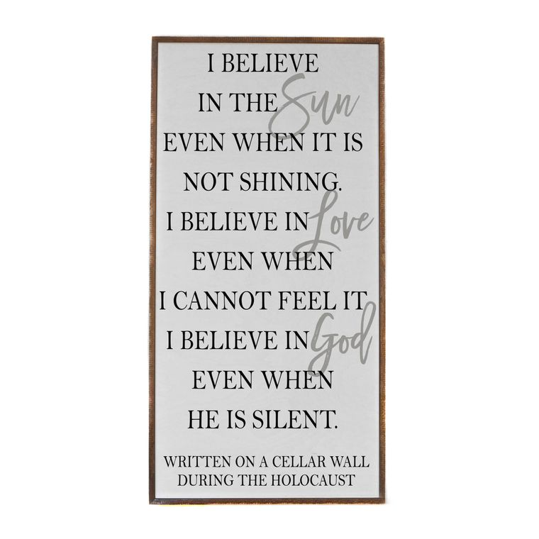 32X16 I Believe In The Sun - Vertical Wood Sign