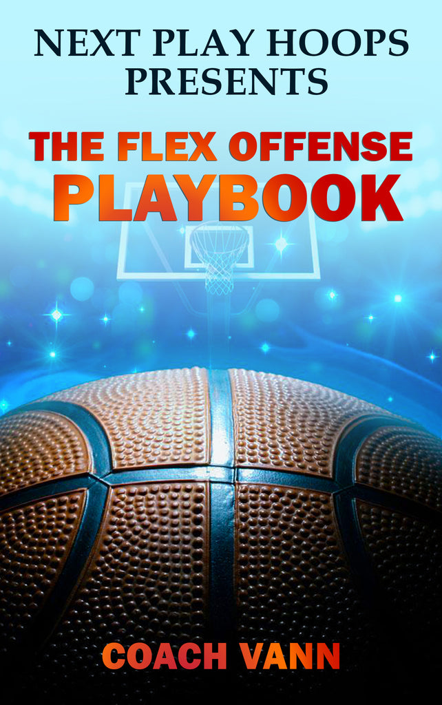 The Flex Offense Playbook - Next Play Hoops
