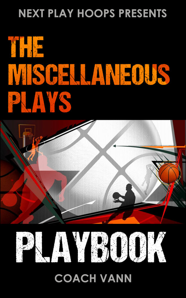 Miscellaneous Actions Playbook - Next Play Hoops