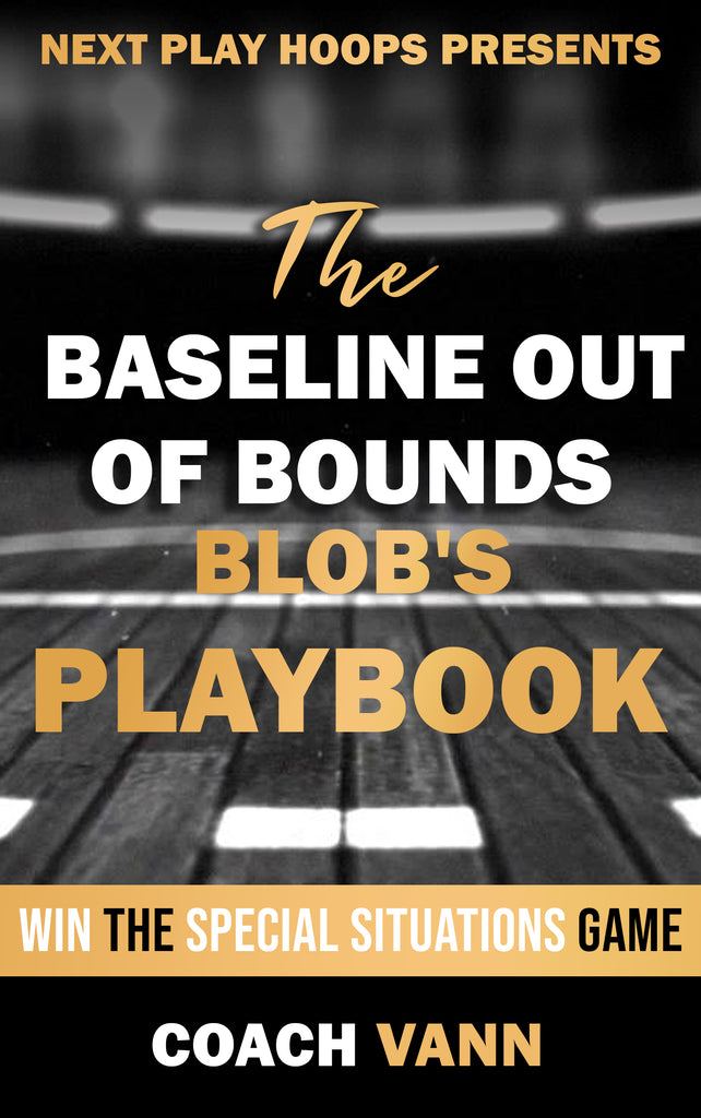 BLOBS Playbook - Next Play Hoops
