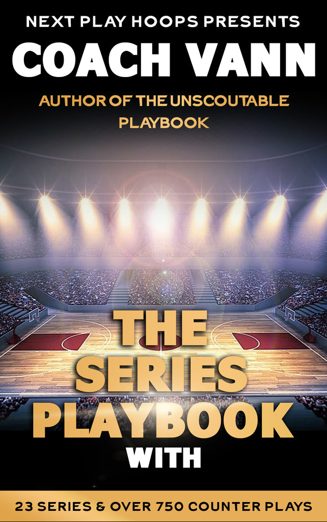 The Series Playbook - Next Play Hoops