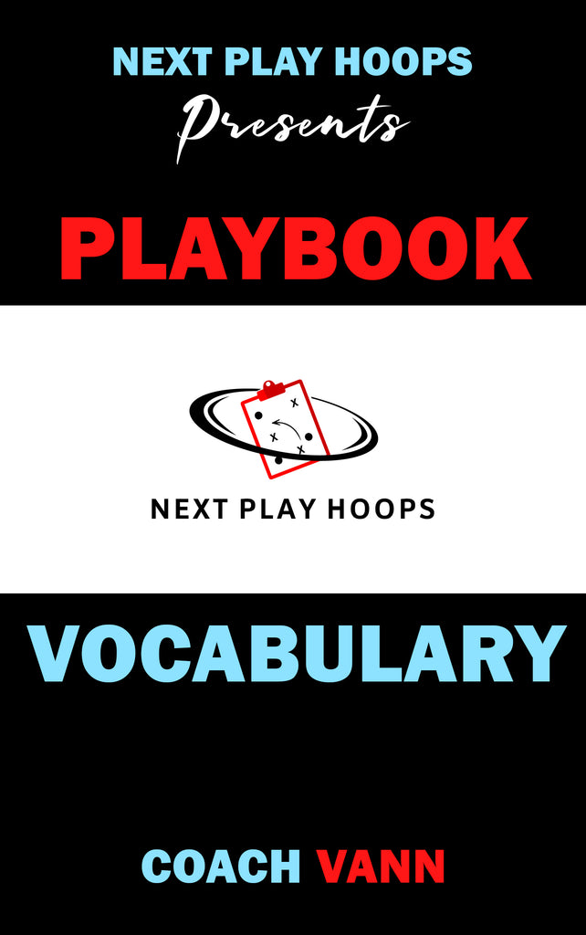 Playbook Vocabulary - Next Play Hoops