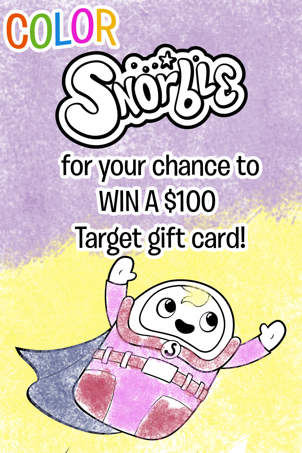Color Snorble® for your chance to win a $100 Target gift card