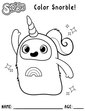 """Photo contains a black and white drawing of a small character with stubby arms and a tubular body. The character is wearing a unicorn costume and raising their hand into the air. Above the character, there is text that says """"Snorble"""" and """"Color Snorble!"""". Below the character, there is text that says """"Name:; with a thin black line and then text that says """"Age:"""" with another thin black line."""