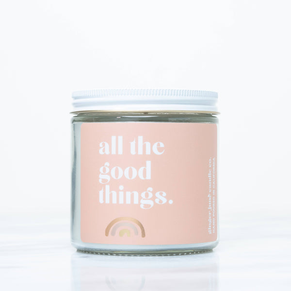 All The Good Things • Non Toxic Soy Candle