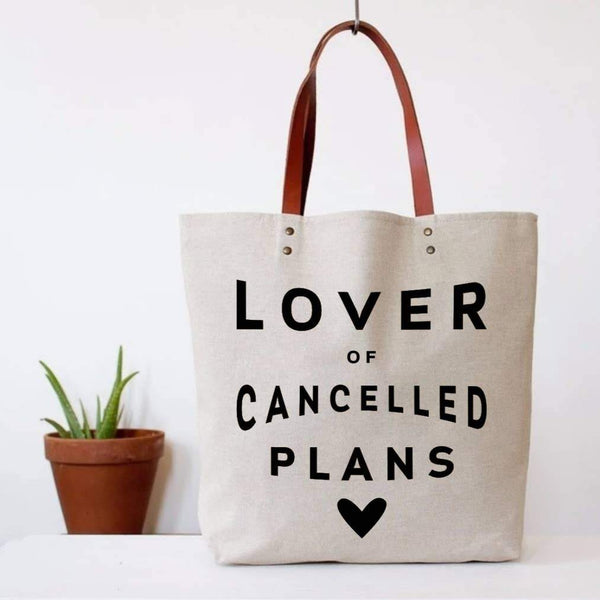 Lover of Cancelled Plans Tote Bag
