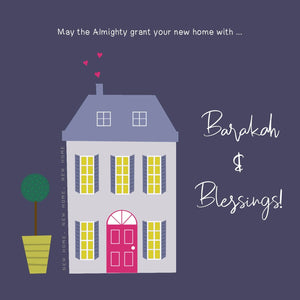 New Home - Barakah and Blessings
