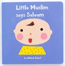 Load image into Gallery viewer, Little Muslim Says Salaam