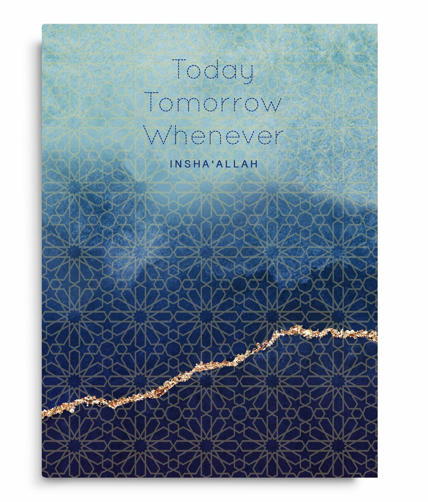 Notebook - Today, Tomorrow, Whenever... Insha'Allah