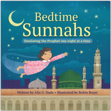 Load image into Gallery viewer, This rhyming book outlines several nighttime Islamic practices for kids - and even adults - to implement before going to bed. Fostering a love for the Prophet's Sunnah, as well as teaching children to practice good deeds consistently  Publisher: Prolance  Author: Alia G. Dada  Cover: Hardcover  Age group: 4 to 8+