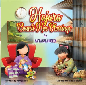 Little Hajara refuses food at the table which leads her towards a journey of gratitude and appreciation. Her dad makes her realize the value of things and helps her counts her blessings. This story of thankfulness is narrated with beautiful illustrations to capture young minds.