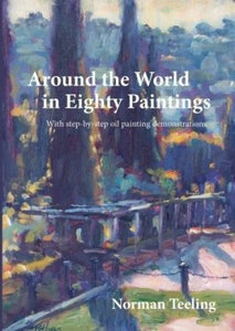 "Norman Teeling ""Around the World in Eighty Paintings"" Book"